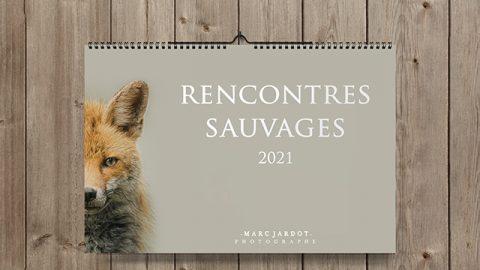 Calendrier 2021 – Rencontres sauvages – Edition limitee – par Marc Jardot Photographe Animalier sur Pontarlier